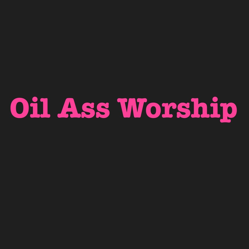 Oil Ass Worship - clip cover-front